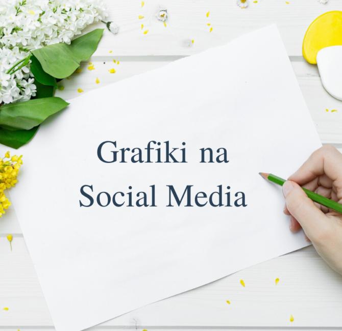 grafiki na media społecznościowe