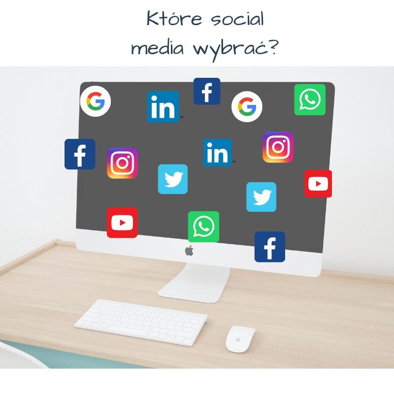 Które social media wybrać?