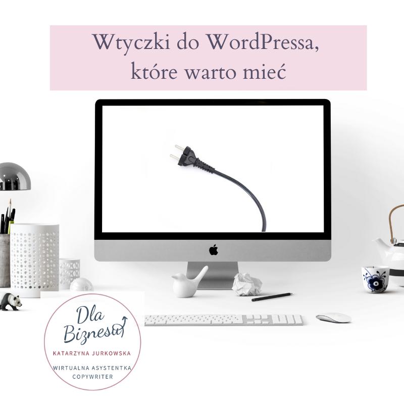 Wtyczki do WordPressa które warto mieć